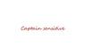 CAPTAIN SENSITIVE by caveman