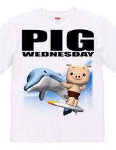 PIG WEDNESDAY ver.4