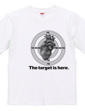 The target is here
