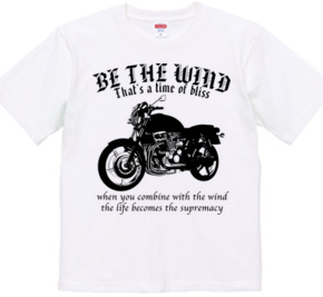 BE THE WIND