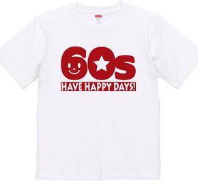 還暦60s~HAVE HAPPY DAYS!~