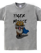 TIGER MOUSE