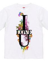 I Just LOVE U