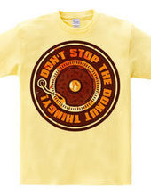 DON'T STOP THE DONUT THINGY!