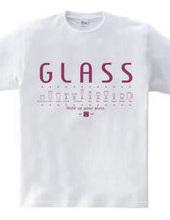 GLASS **グラス**