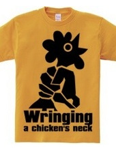 Wringing a chicken's neck