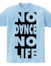 NO DANCE NO LIFE 2