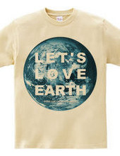 LET'S LOVE EARTH STAFF