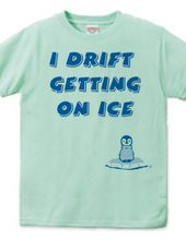I drift getting on ice