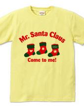 Mr Santa Claus Come to me! 02