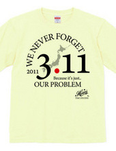 OUR PROBLEM (Official charity project T-shirts for the 3/11 Earthquake.  ) Ver.2