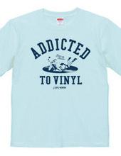 """Addicted to vinyl"" T-shirts"