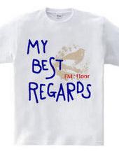 MY BEST REGARDS