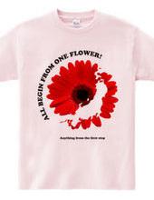 all begin FLOWER