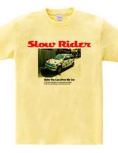 Slow Rider