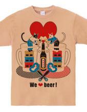 """""""We love beer!"""" 5 colors"""