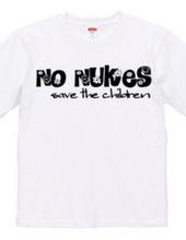 NO NUKES -save the children-