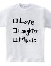愛と笑いと、音楽と。