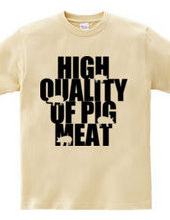 high quality of pig meat