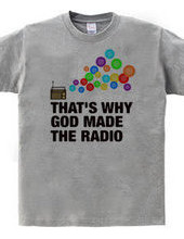 GOD MADE THE RADIO