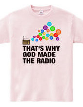 GOD MADE THE RADIO