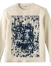 """""""NO WAR, NO NUKES"""" otg#2270"""