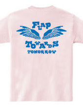 FLAP TOWERDS TOMORROW