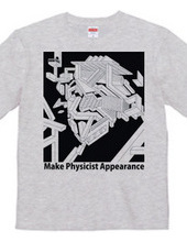 Make Physicist Appearance