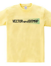 VECTOR and BITMAP