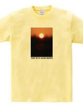 THE SUN ALSO RISES2