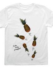 Lucky Lucky pineapples!