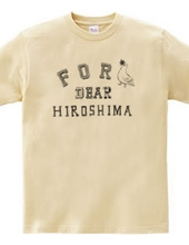 For Dear HIROSHIMA