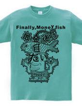 Finally,Money fish(Black)