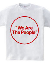 """""""We Are The People"""""""
