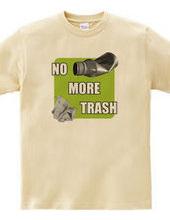 NO MORE TRASH