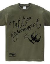 swallow(スワロー) メッセージ tattoo supremacist