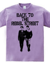 BACK TO THE REBEL STREET