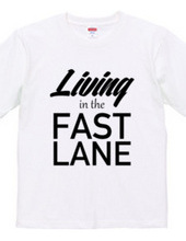Living in the fast lane Tee