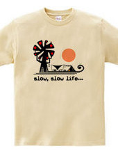 slow,slow life