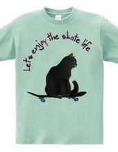 enjoy skate life