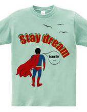stay dream