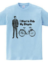 I Want to Ride My Bicycle - mono