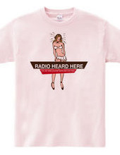 RADIO HEARD HERE