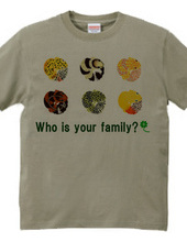 Who is your family?