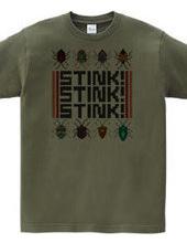 Stink! Stink! Stink! (Stink Bug T shirt)