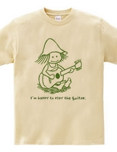 I'm happy to play the guitar.