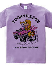 TOONVILLAGE LOW BROW DESIGNS