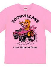 TOONVILLAGE LOW BROW DESIGNS