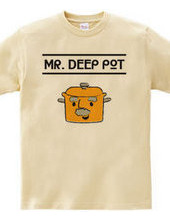 MR. DEEP POT