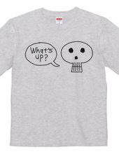 """Skull saying """"What's up?"""""""